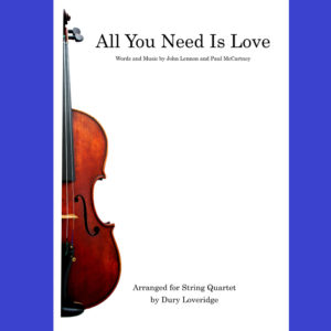 All you need is love - The BEatles - String Quartet sheet music