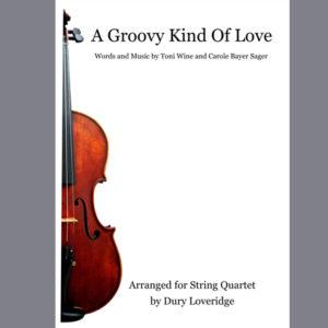 Grrovy Kind of Love - String Quartet