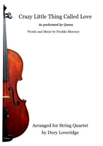 Crazy Little Thing Called Love String Quartet Sheet Music